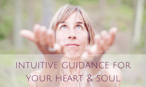intuitive guidance for your heart & soul